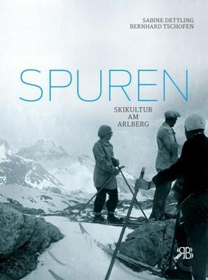 Spuren - Skikultur am Arlberg